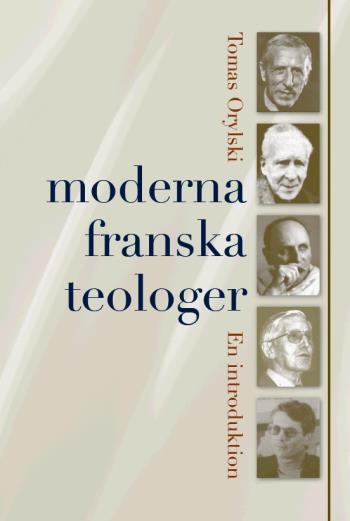 Moderna Franska Teologer - En Introduktion