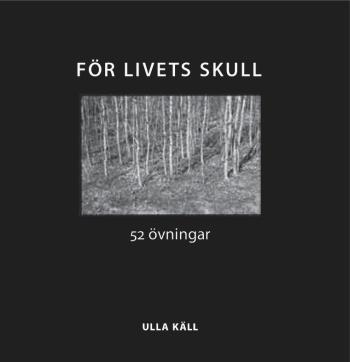 För Livets Skull - 52 Övningar