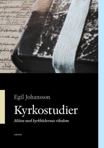 Kyrkostudier - Möte Med Kyrkböckernas Rikedom