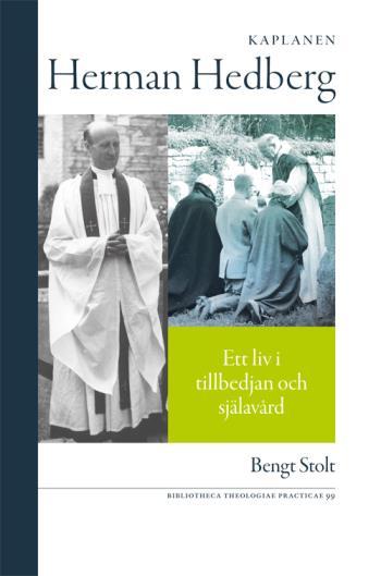 Kaplanen Herman Hedberg - Ett Liv I Tillbedjan Och Själavård