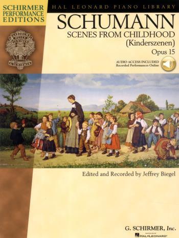 Schumann; Kinderszenen Op. 15