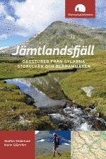 Jämtlandsfjäll - Dagsturer Från Sylarna, Storulvån Och Blåhammaren