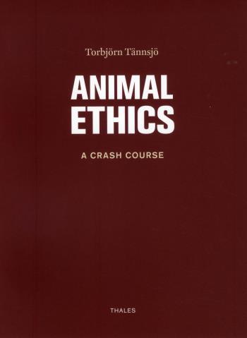 Animal Ethics - A Crash Course
