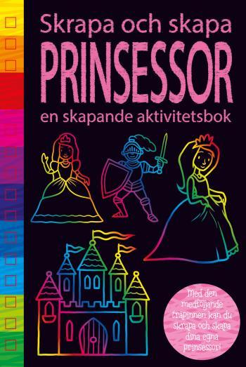 Prinsessor - En Skapande Aktivitetsbok