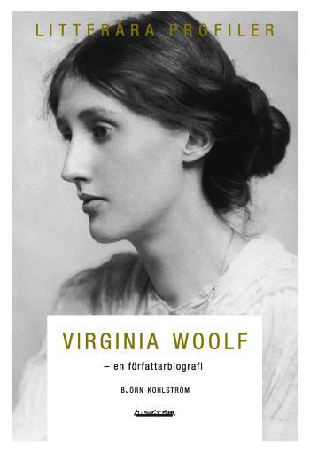 Virginia Woolf - En Författarbiografi