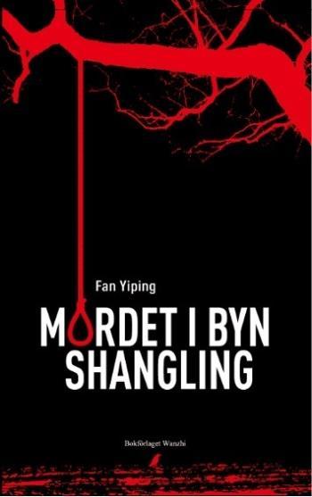 Mordet I Byn Shangling