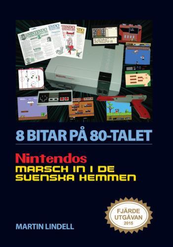 8 Bitar På 80-talet - Nintendos Marsch In I De Svenska Hemmen