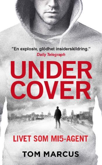 Under Cover - Livet Som Mi5-agent