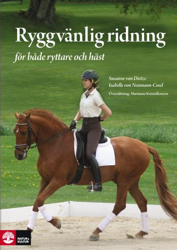 Ryggvänlig Ridning - För Både Ryttare Och Häst - Skona-skydda-stärka