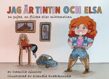 Jag Är Tintin Och Elsa - Både En Pojke, En Flicka Eller Mittemellan