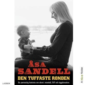 Den Tuffaste Ronden- En Personlig Historia Om Abort, Missfall, Ivf Och Äggdonation