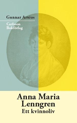 Anna Maria Lenngren - Ett Kvinnoliv