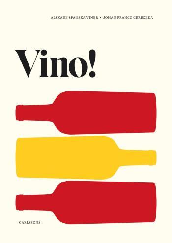 Vino! - Älskade Spanska Viner
