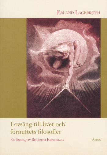 Lovsång Till Livet Och Förnuftets Filosofier - En Läsning Av Bröderna Karam