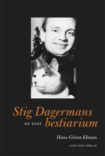 Stig Dagermans Bestiarium - En Essä