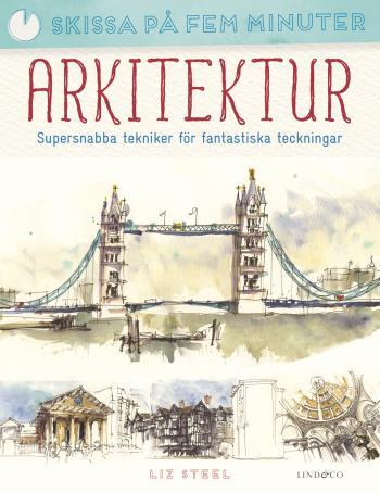 Arkitektur - Supersnabba Tekniker För Fantastiska Teckningar
