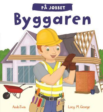 På Jobbet - Byggaren