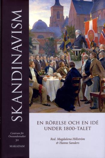 Skandinavism - En Rörelse Och En Idé Under 1800-talet