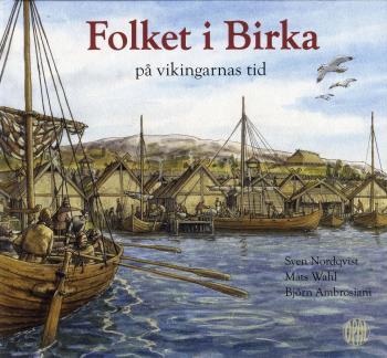 Folket I Birka - På Vikingarnas Tid