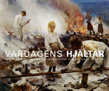 Vardagens Hjältar - Naturalismen I Bildkonsten, Fotografiet Och Filmen 1875-1918