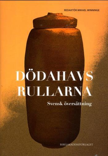 Dödahavsrullarna - Svensk Översättning