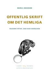 Offentlig Skrift Om Det Hemliga - Raison Détat, Sou Och Varulven