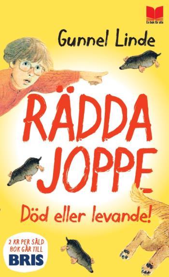 Rädda Joppe - Död Eller Levande!