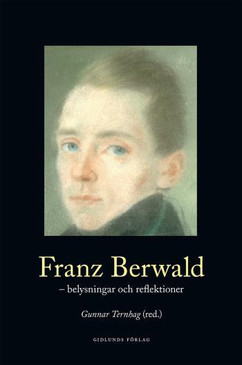 Franz Berwald - Belysningar Och Reflektioner