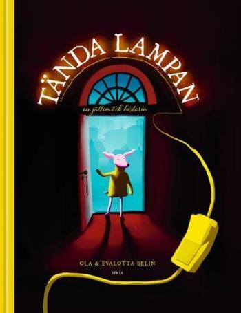 Tända Lampan - En Jättemörk Historia