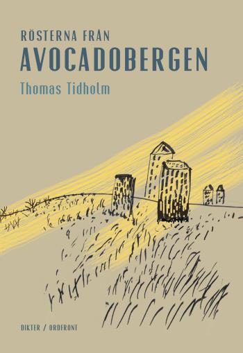 Rösterna Från Avocadobergen