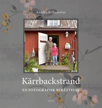 Kärrbackstrand - En Fotografisk Berättelse