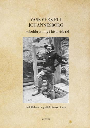 Vaskverket I Johannesborg - Koboltbrytning I Historisk Tid