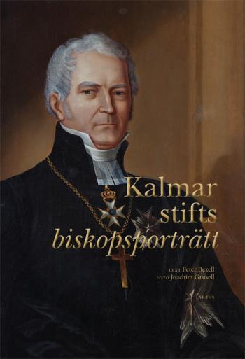 Kalmar Stifts Biskopsporträtt