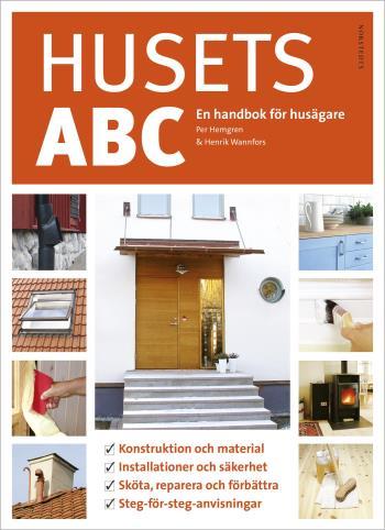 Husets Abc - En Handbok För Husägare