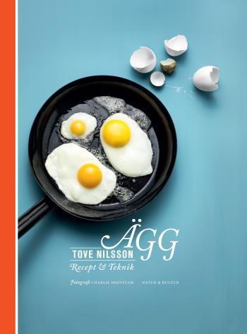 Ägg - Recept & Teknik