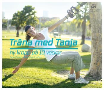 Träna Med Tanja - Ny Kropp På 10 Veckor