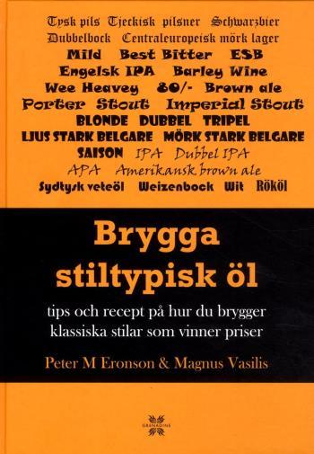 Brygga Stiltypisk Öl - Tips Och Recept På Hur Du Brygger Klassisk Och Vinna