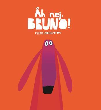 Åh Nej, Bruno!