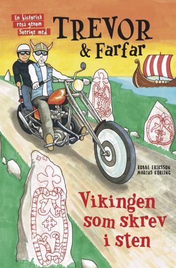 Trevor Och Farfar - Vikingen Som Skrev I Sten