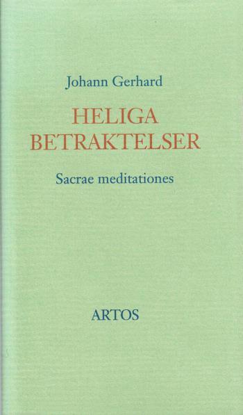 Heliga Betraktelser - Sacrae Meditationes