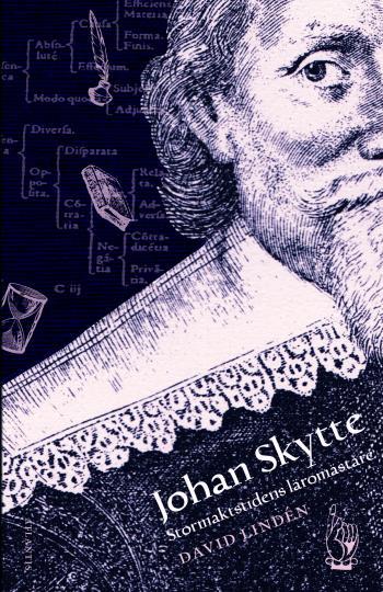 Johan Skytte - Stormaktstidens Lärare
