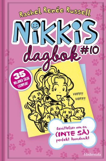 Nikkis Dagbok #10 - Berättelser Om En (inte Så) Perfekt Hundvakt