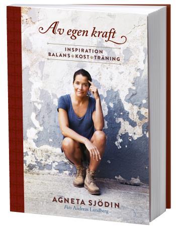 Av Egen Kraft - Inspiration, Balans, Kost, Träning