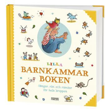 Lilla Barnkammarboken - Sånger, Rim Och Ramsor För Hela Kroppen
