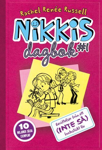 Nikkis Dagbok #1 - Berättelser Från Ett (inte Så) Fantastiskt Liv