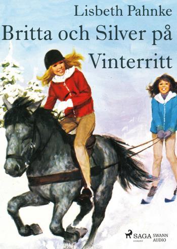 Britta Och Silver På Vinterritt