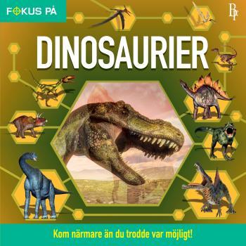 Fokus På - Dinosaurier