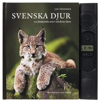 Svenska Djur - 100 Svenska Arter Och Deras Läten