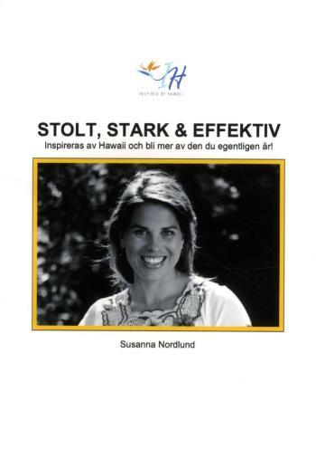 Stolt, Stark & Effektiv -  Inspireras Av Hawaii Och Bli Mer Av Den Du Egent