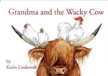 Grandma And The Wacky Cow